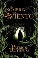 Portada de El Nombre del Viento, de Patrick Rothfuss de su saga Crónica del Asesino de Reyes