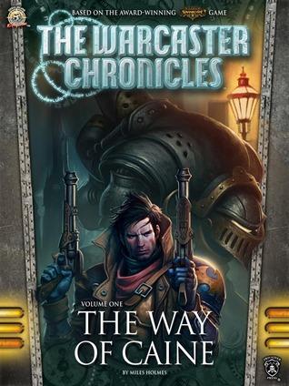 The Way of Caine novela de Warmachine