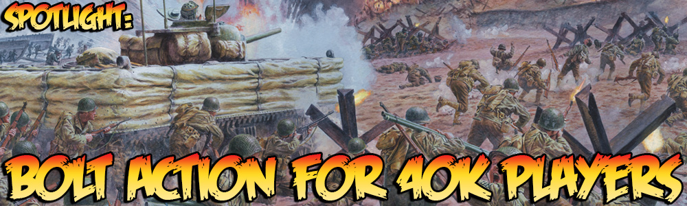 Bolt Action para jugadores de Warhammer 40000