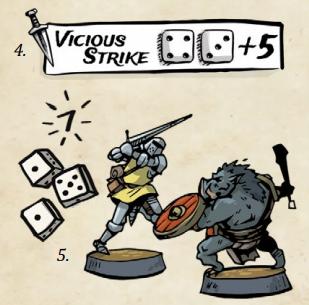 El ataque Vicious Strike requiere una tirada mínima de 7 con dos dados para impactar