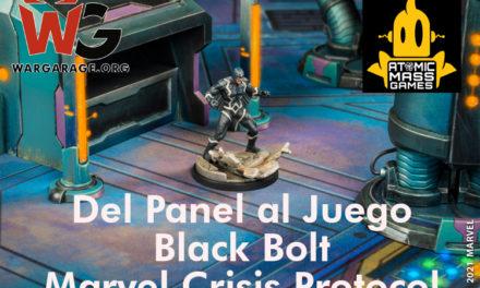 Del Panel al juego: Black Bolt. Marvel Crisis Protocol