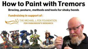 Como pintar miniaturas con temblores manos temblorosas
